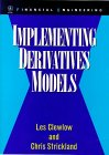 CLEWLOW, STRICKLAND: Implementing Derivatives Models : Numerical Methods