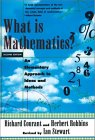 COURANT, ROBBINS: What Is Mathematics?: An Elementary Approach to Ideas and Methods