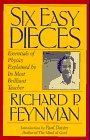 FEYNMAN: Six Easy Pieces: Essentials of Physics Explained by Its Most Brilliant Teacher