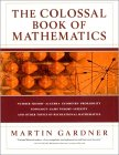 MARTIN GARDNER: The Colossal Book of Mathematics: Classic Puzzles, Paradoxes, and Problems