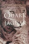 GELL-MANN: The Quark and the Jaguar: Adventures in the Simple and the Complex