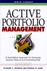 GRINOLD, KAHN: Active Portfolio Management: A Quantitative Approach for Producing Superior Returns and Controlling Risk