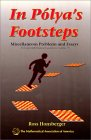 HONSBERGER: In Polya's Footsteps : Miscellaneous Problems and Essays