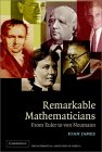 JAMES: Remarkable Mathematicians : From Euler to von Neumann