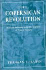 THOMAS KUHN: The Copernican Revolution: Planetary Astronomy in the Development of Western Thought
