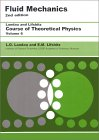 LANDAU, LIFSHITZ: Fluid Mechanics  (Course of Theoretical Physics, Volume 6)