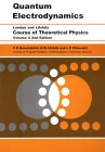 LANDAU, LIFSHITZ: Quantum Electrodynamics  (Course of Theoretical Physics, Volume 4)