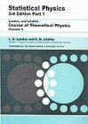 LANDAU, LIFSHITZ: Statistical Physics, Part 1  (Course of Theoretical Physics, Volume 5)