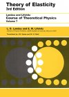 LANDAU, LIFSHITZ: Theory of Elasticity  (Course of Theoretical Physics, Volume 7)