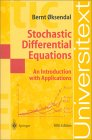 OKSENDAL: Stochastic Differential Equations : An Introduction with Applications, 6th edition (Universitext)