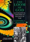 PICKOVER: The Loom of God: Mathematical Tapestries at the Edge of Time