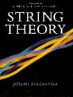 POLCHINSKI: String Theory, Vol. 2 : Superstring Theory and Beyond