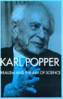 KARL POPPER: Realism and the Aim of Science (Postscript to the Logic of Scientific Discovery)