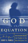 POWELL: God in the Equation : How Einstein Became the Prophet of the New Religious Era