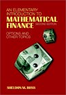 ROSS: An Elementary Introduction to Mathematical Finance : Options and Other Topics
