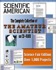 SCIENTIFIC AMERICAN: The Amateur Scientist :  Scientific American's 'The Amateur Scientist' :  The Complete 20th Century Collection on CD-ROM