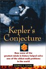 SZPIRO: Kepler's Conjecture: How Some of the Greatest Minds in History Helped Solve One of the Oldest Math Problems in the World