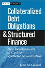 TAVAKOLI: Collateralized Debt Obligations and Structured Finance: New Developments in Cash and Synthetic Securitization