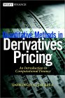 Quantitative Methods in Derivatives Pricing : An Introduction to Computational Finance