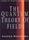 WEINBERG: The Quantum Theory of Fields: Volume II, Modern Applications