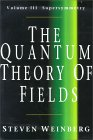 WEINBERG: The Quantum Theory of Fields: Volume III, Supersymmetry